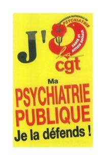 Lettre ouverte de la CGT Santé sur la psychiatrie à la Ministre de la Santé    20/05/19