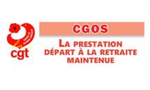 CGOS: La prestation départ à la retraite maintenue   18/06/19