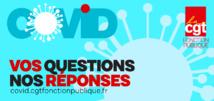 COVID-19: Vos questions, nos réponses  22/04/20