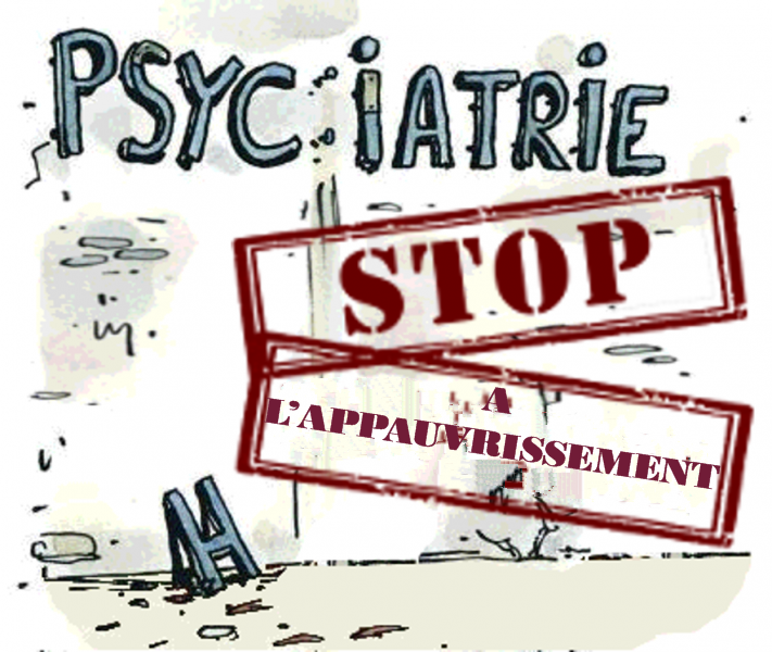 Stop à l'abandon de la psychiatrie  8/11/18